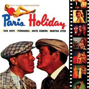 Paris Holiday (Original Soundtrack) [Import]