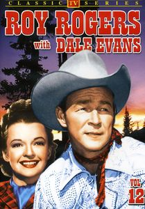 Roy Rogers With Dale Evans: Volume 12