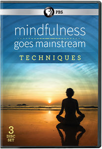 Mindfulness Goes Mainstream: Techniques