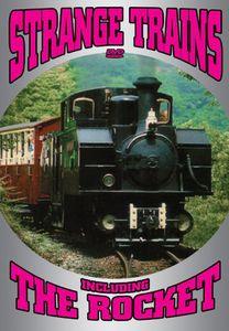 Strange Trains