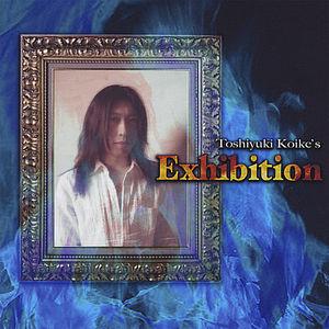 Toshiyuki Koike's Exhibition