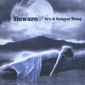 Beware 'It's a Natural Thing'