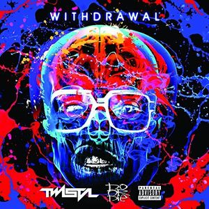 Withdrawal [Explicit Content]