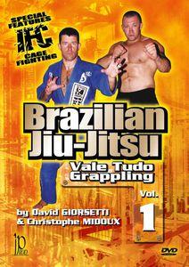 Brazilian Jiu-jitsu: Vale Tudo Grappling: Volume 1