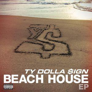Beach House (B.H.E.P.) [Explicit Content]