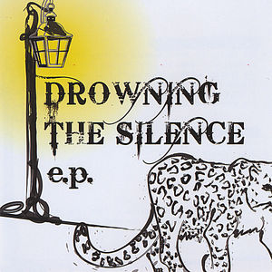 Drowning the Silence EP