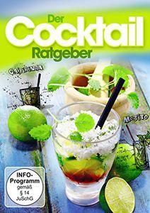 Der Cocktail: Ratgeber