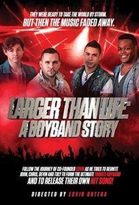 Larger Than Life: A Boyband Story