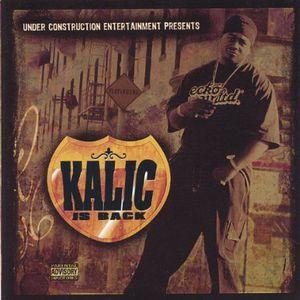 Kalic Is Back
