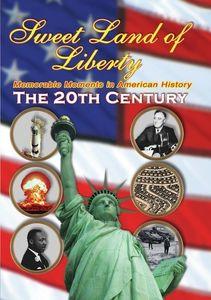 Sweet Land of Liberty 20th Century