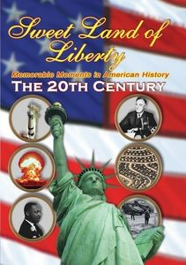 Sweet Land of Liberty 20th Century