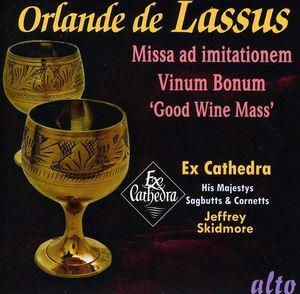 Lassus: Missa Vinum Bonum