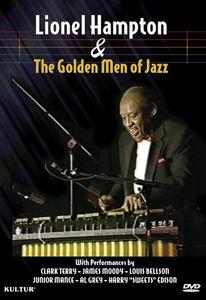 Lionel Hampton and the Golden Men of Jazz