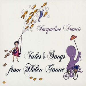 Tales & Songs from Helen Gonne