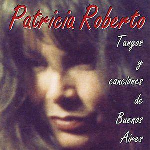 Tangos y Canciones de Buenos Aires