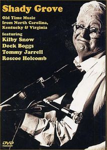 Shady Grove: Old Time Music From North Carolina, Kentucky and Virginia