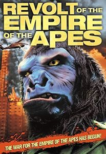 Revolt Of The Empire Of The Apes