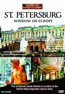 Saint Petersburg: Window on Europe /  Sites of the World's Cultures