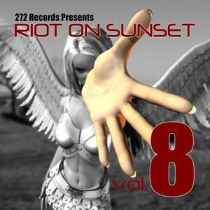 Riot On Sunset, Vol. 8