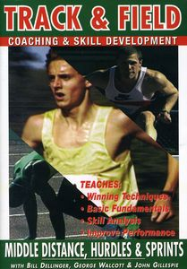 Track and Field: Middle Distance, Hurdles and Sprints With Bill Dellinger