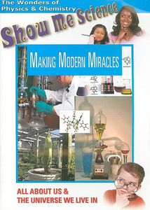 Chemistry: Making Modern Miracles