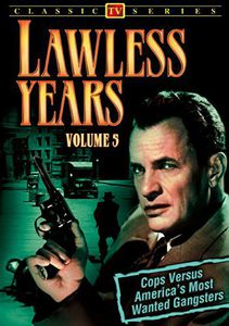 The Lawless Years: Volume 5
