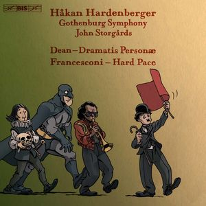 Hakan Hardenberger Plays Dean & Francesconi