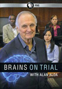 Brains on Trial With Alan Alda