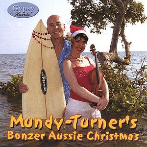 Mundy-Turner's Bonzer Aussie Christmas