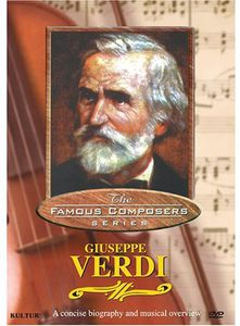 Famous Composers: Giuseppe Verdi