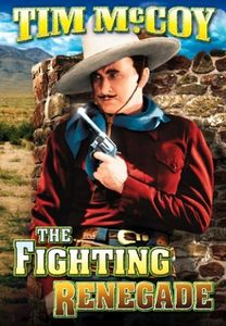 Fighting Renegade (Plus Bonus Matt Clark Railroad Detective Meets JackSlade)