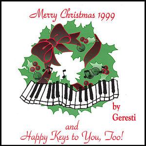 Merry Christmas 1999 & Happy Keys to You Too!