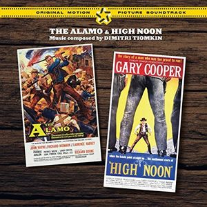 The Alamo /  High Noon + 2 Bonus Tracks (Original Soundtrack) [Import]