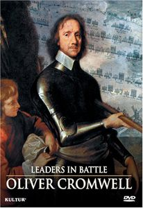 Leaders in Battle: Oliver Cromwell