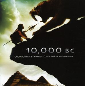 10,000 B.C. (Original Soundtrack)