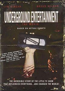 Underground Entertainment: The Movie