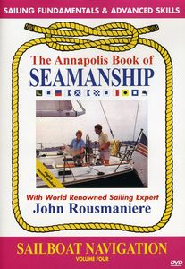 Annapolis Book of Seamanship: Sailboat Navigation