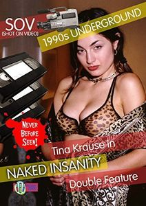 Naked Insanity Double Feature