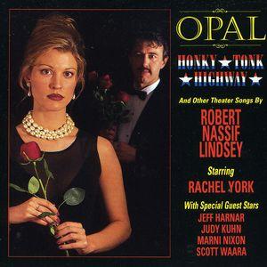 Opal Honky-Tonk Highway