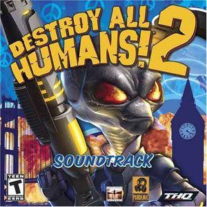 Destroy All Humans 2 (Original Soundtrack)