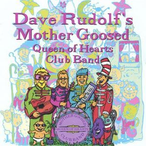 Mother Goosed Queen of Hearts Club Band