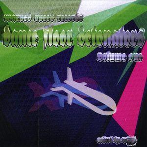 Dance Floor Detonators 1 /  Various