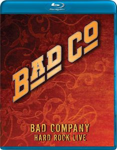 Bad Company: Hard Rock Live