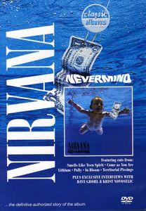 Classic Albums: Nirvana: Nevermind