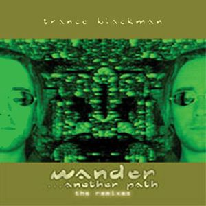 Wander Another Path the Remixes
