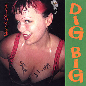 Dig Big