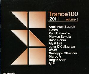 Trance 100 2011 Vol 3 /  Various [Import]