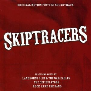 Skiptracers (Original Motion Picture Soundtrack)