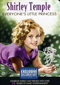Shirley Temple: Everyone's Little Princess