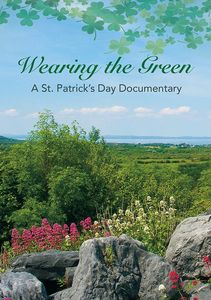 Wearing the Green: Documentary on St. Patrick's